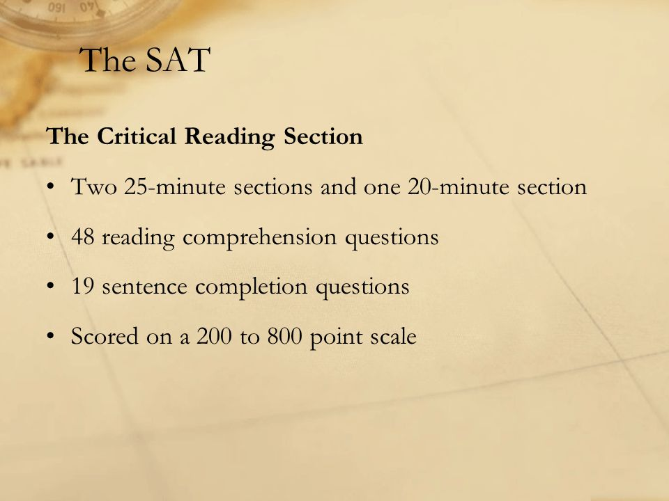 The SAT The Critical Reading Section
