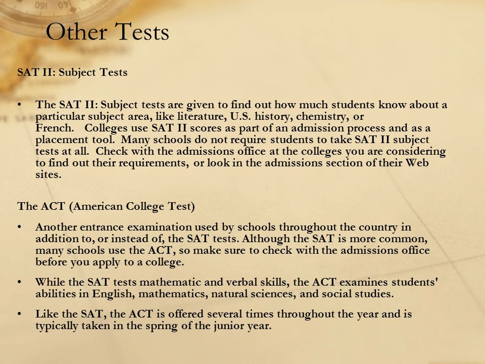 Other Tests SAT II: Subject Tests