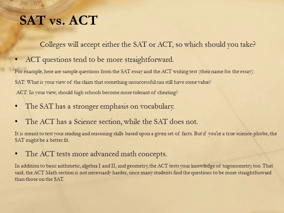 Colleges will accept either the SAT or ACT, so which should you take