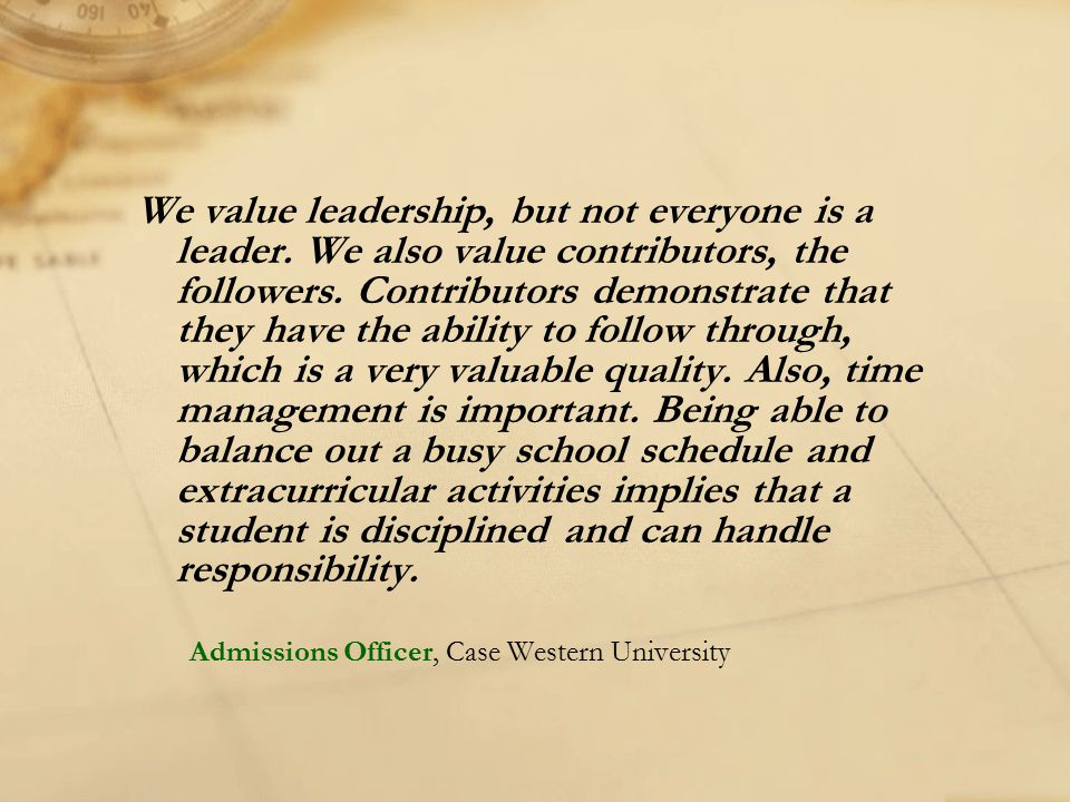 We value leadership, but not everyone is a leader
