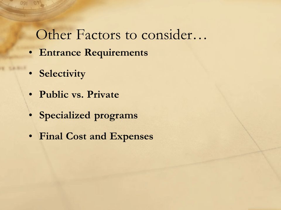 Other Factors to consider…