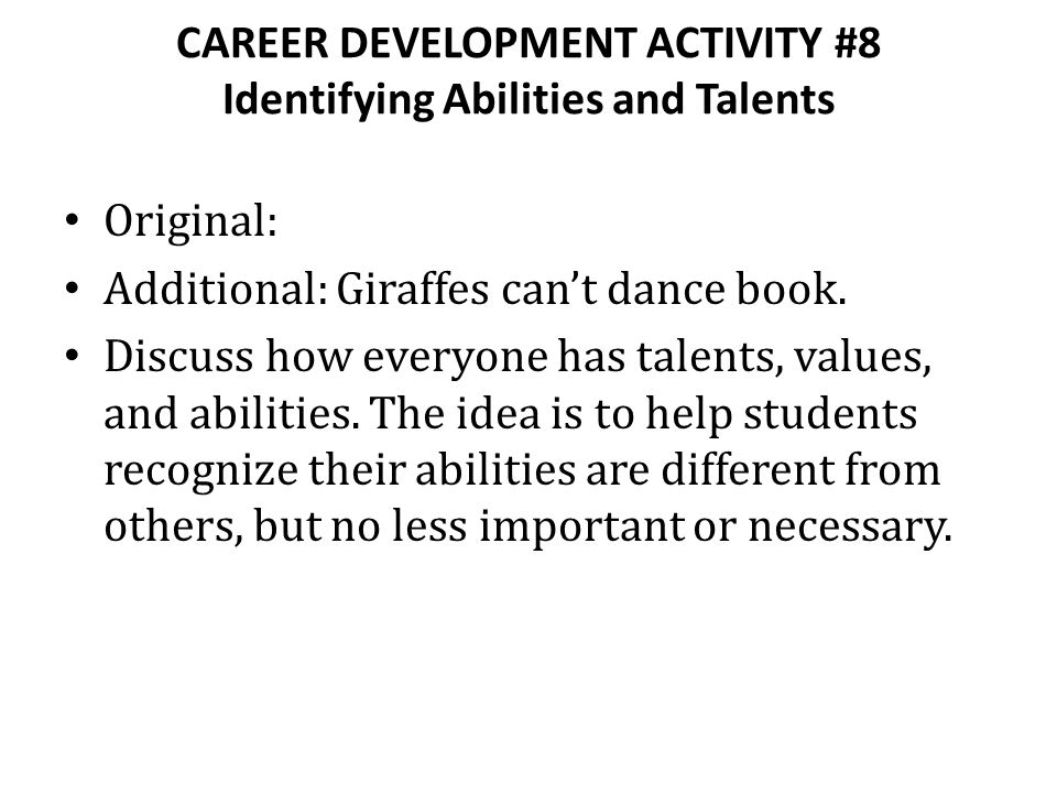 CAREER DEVELOPMENT ACTIVITY #8 Identifying Abilities and Talents