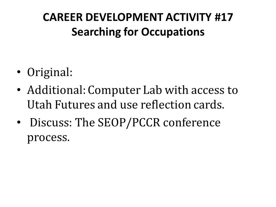 CAREER DEVELOPMENT ACTIVITY #17 Searching for Occupations