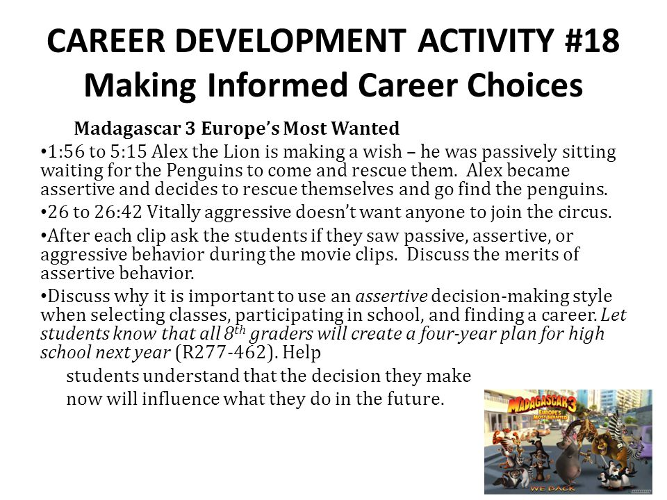 CAREER DEVELOPMENT ACTIVITY #18 Making Informed Career Choices