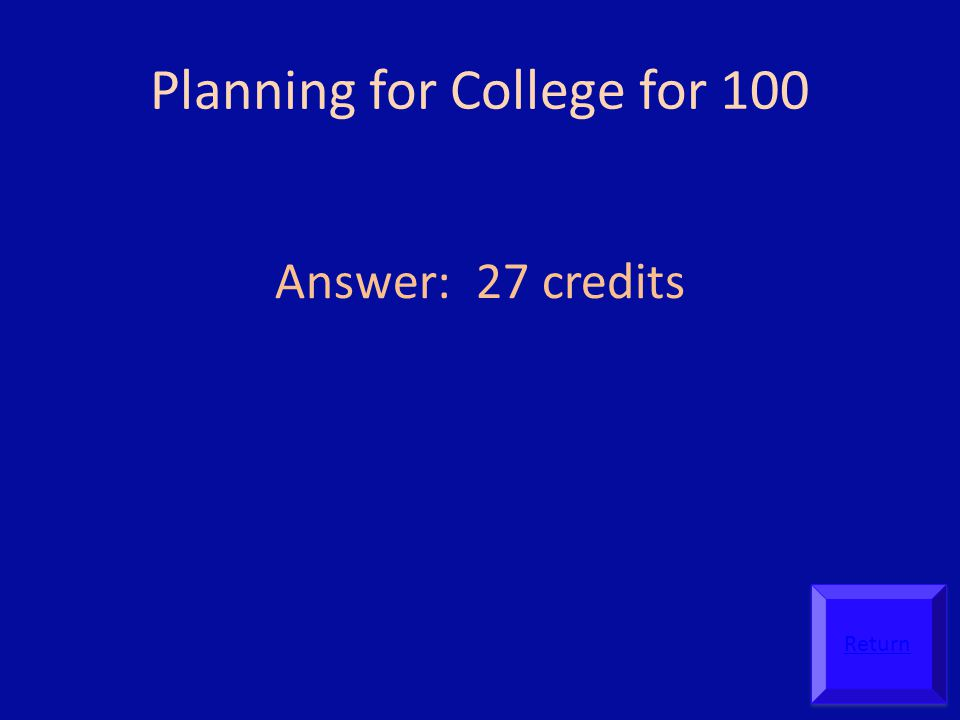Planning for College for 100