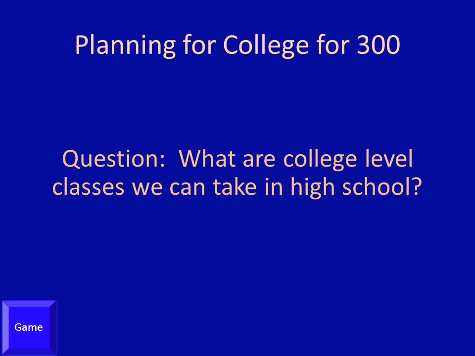 Planning for College for 300