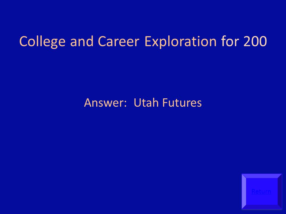 College and Career Exploration for 200
