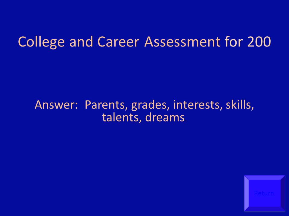College and Career Assessment for 200