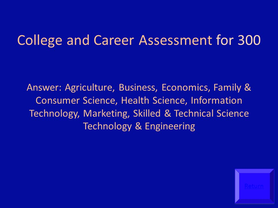 College and Career Assessment for 300