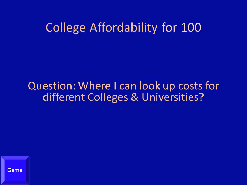 College Affordability for 100