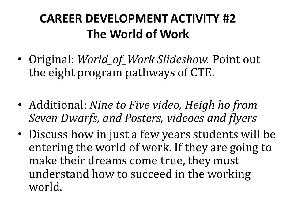 CAREER DEVELOPMENT ACTIVITY #2 The World of Work