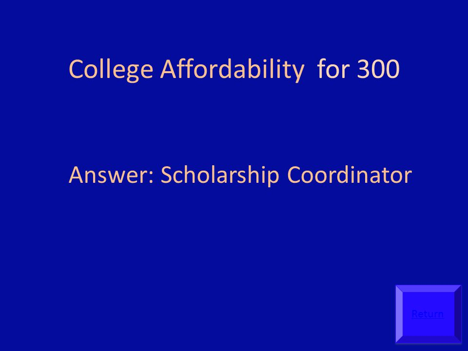 College Affordability for 300