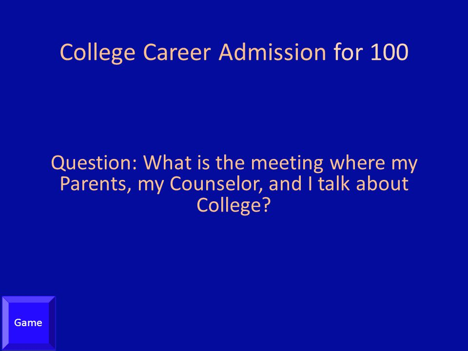 College Career Admission for 100