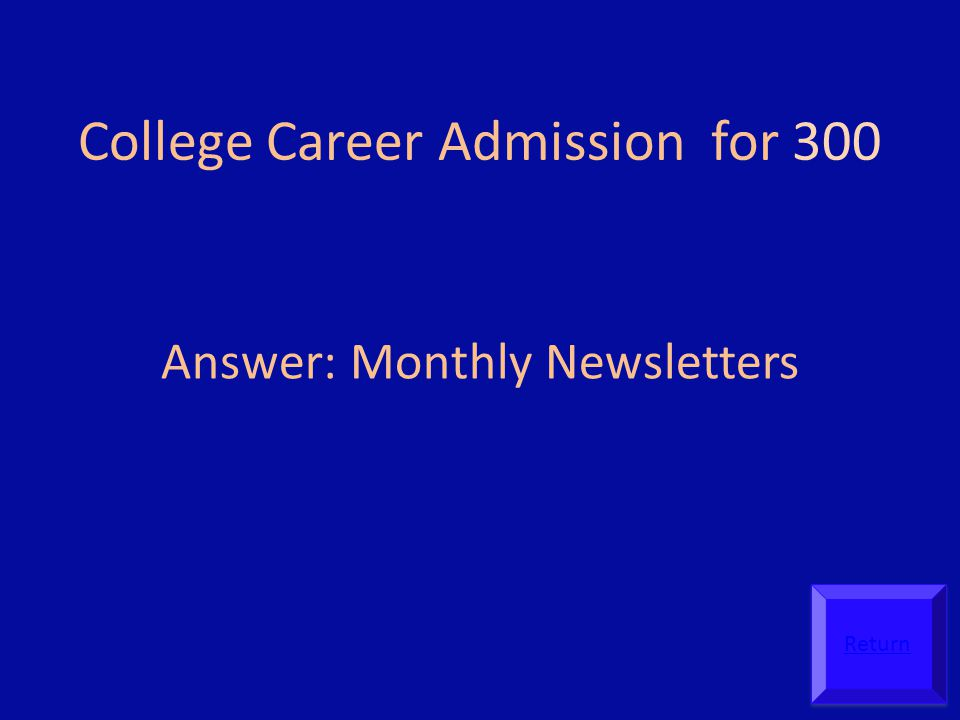 College Career Admission for 300