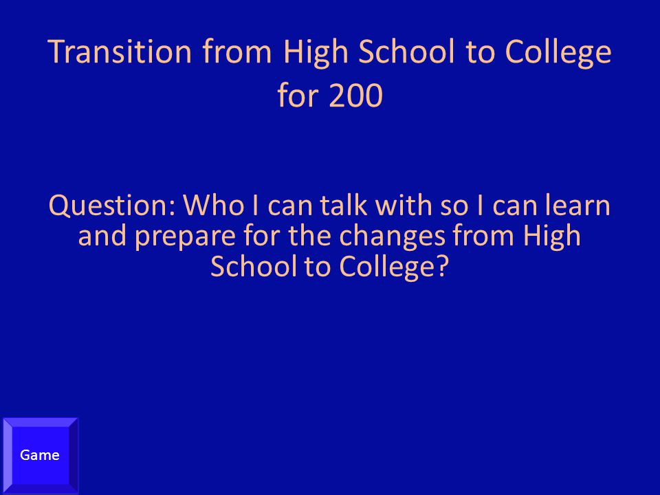Transition from High School to College for 200