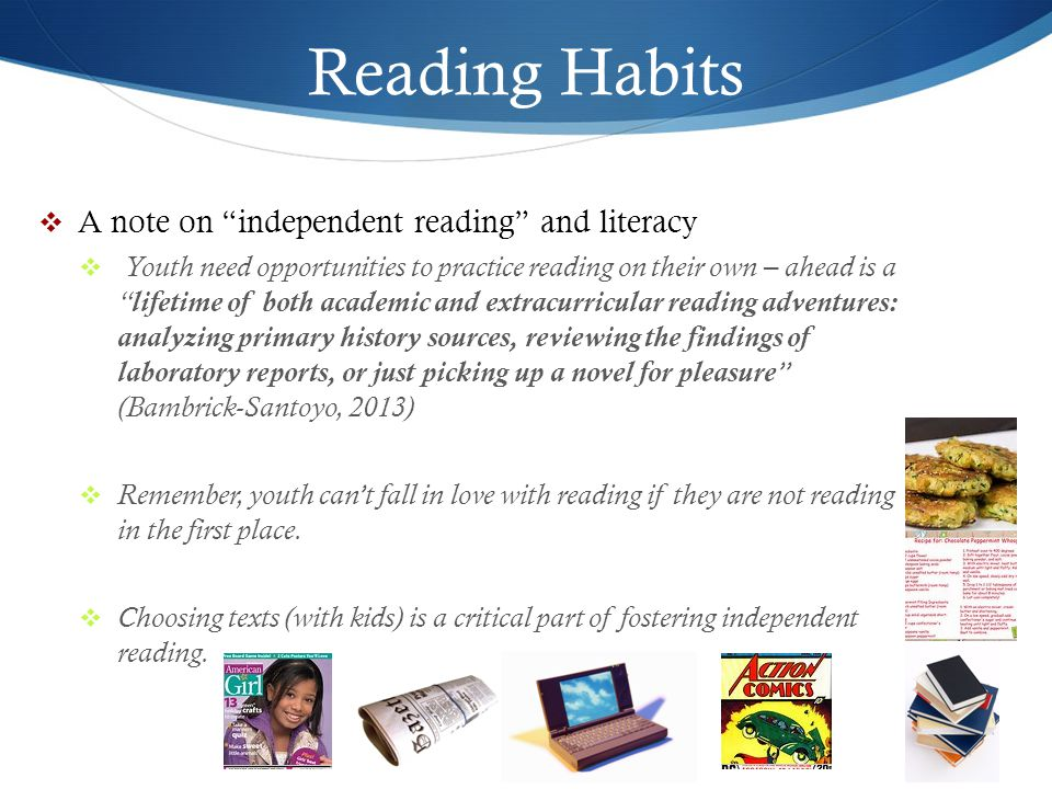 Reading Habits A note on independent reading and literacy