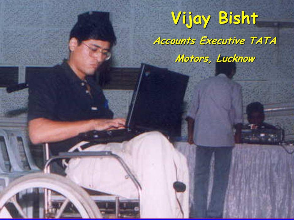 Vijay Bisht Accounts Executive TATA Motors, Lucknow