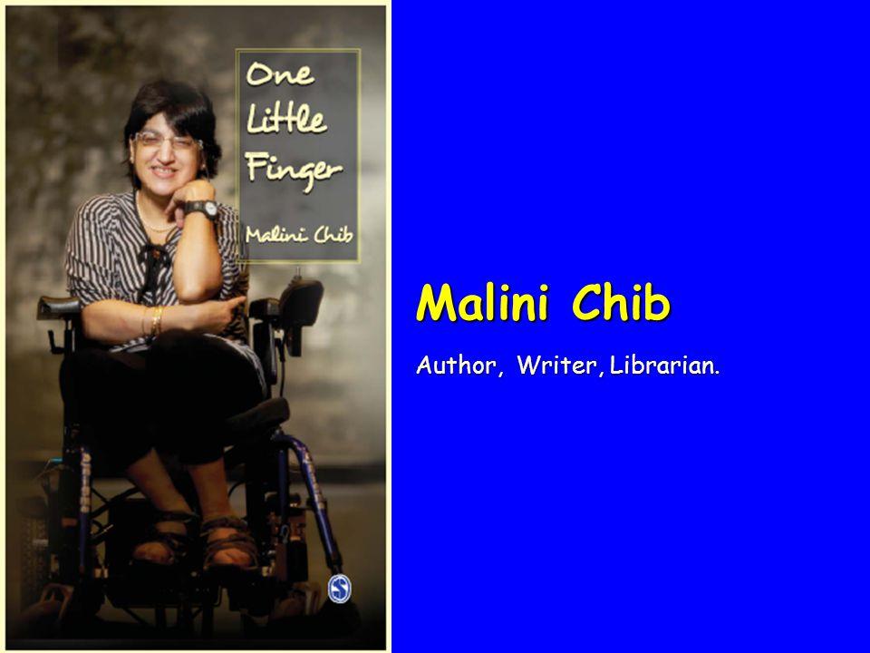 Malini Chib Author, Writer, Librarian.