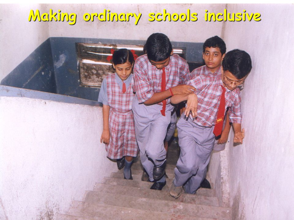 Making ordinary schools inclusive