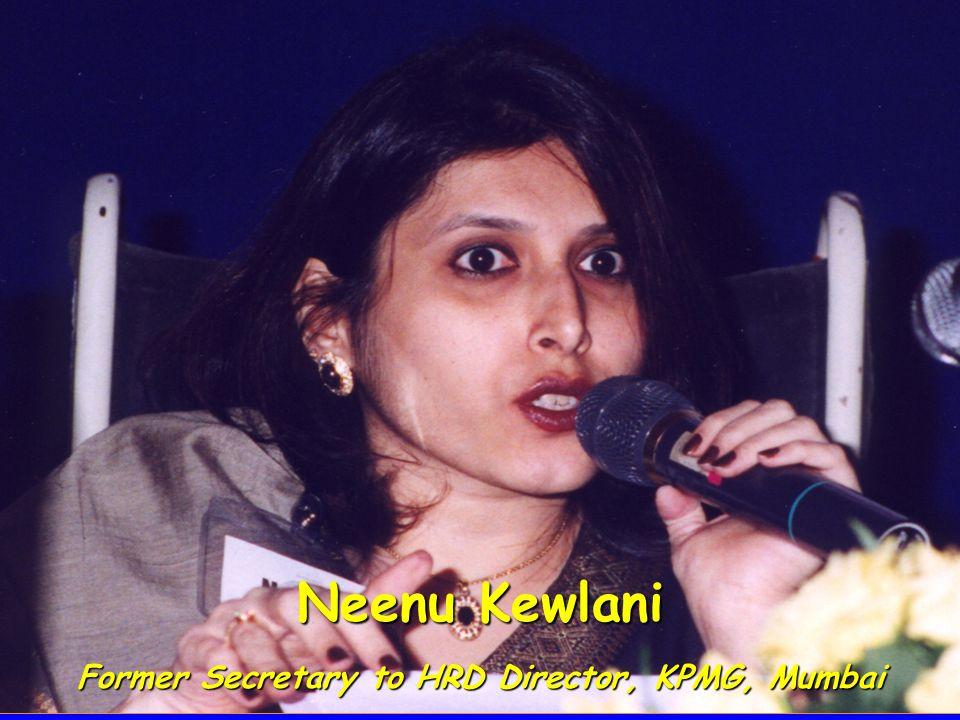 Neenu Kewlani Former Secretary to HRD Director, KPMG, Mumbai