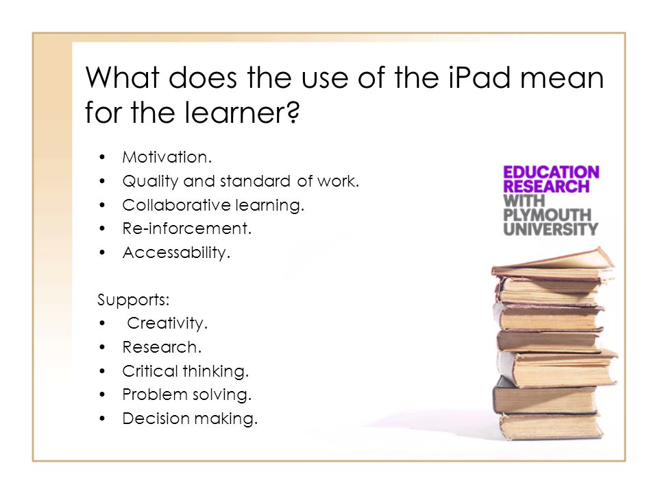 What does the use of the iPad mean for the learner