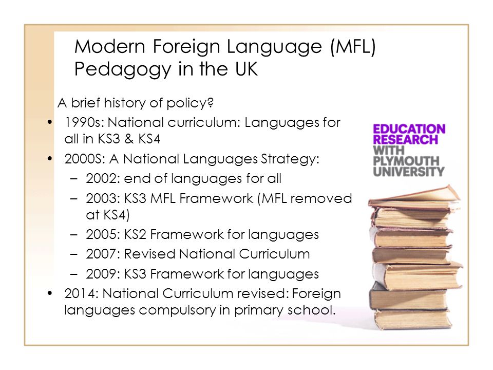 Modern Foreign Language (MFL) Pedagogy in the UK