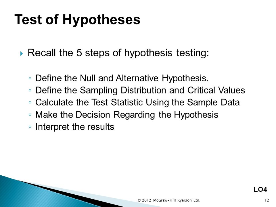 Test of Hypotheses Recall the 5 steps of hypothesis testing: