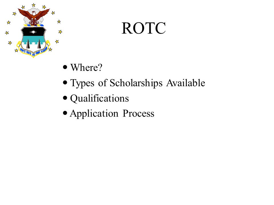 ROTC Where Types of Scholarships Available Qualifications