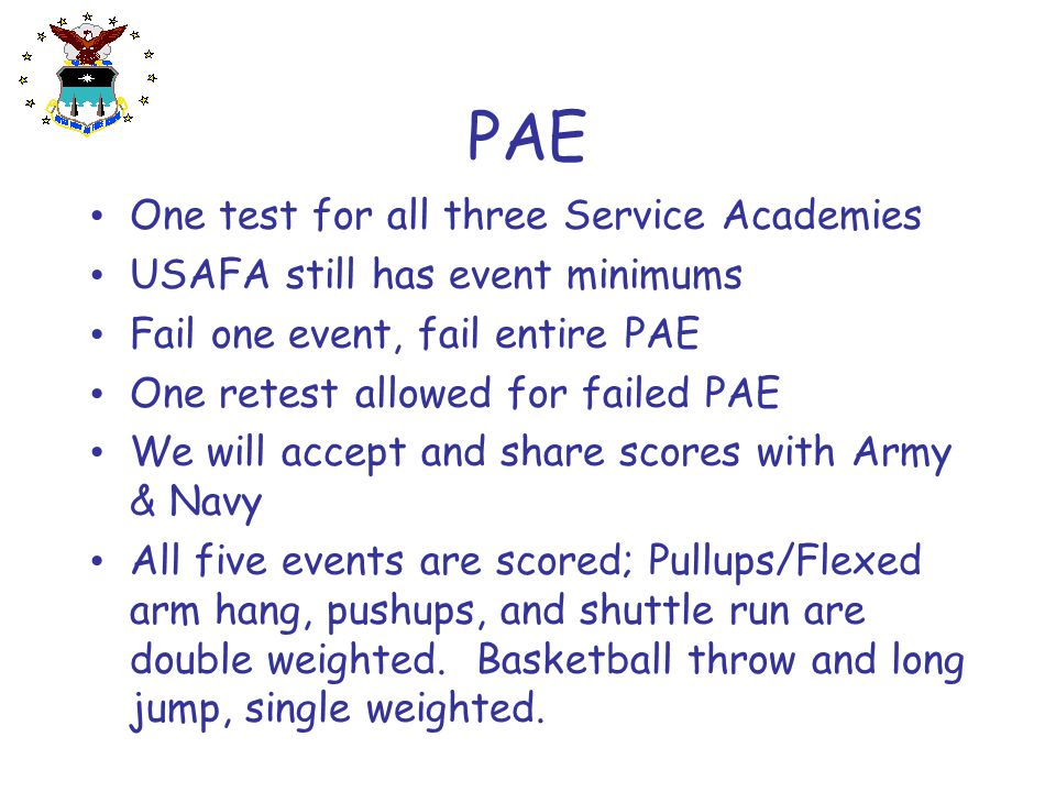 PAE One test for all three Service Academies