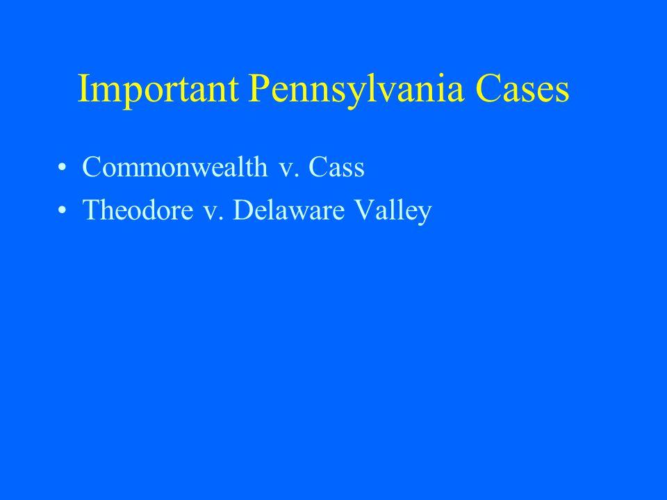 Important Pennsylvania Cases