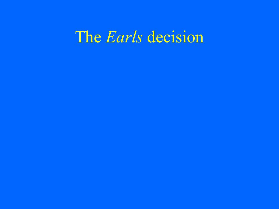 The Earls decision