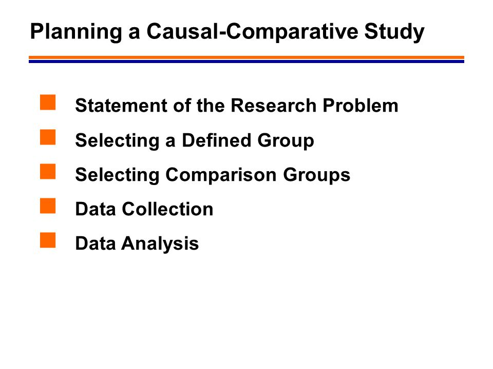 Planning a Causal-Comparative Study