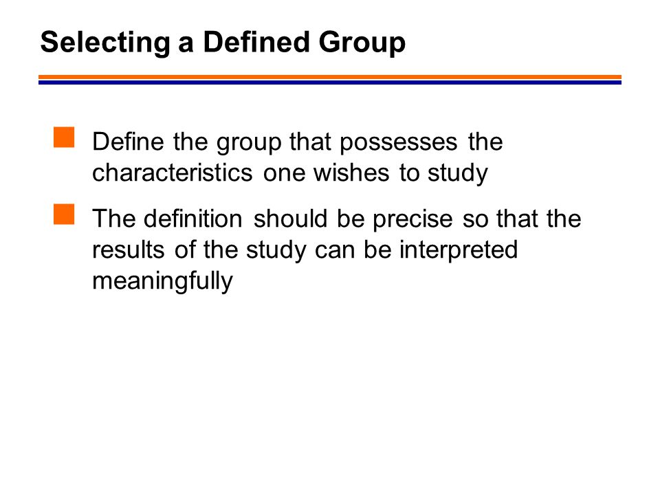 Selecting a Defined Group