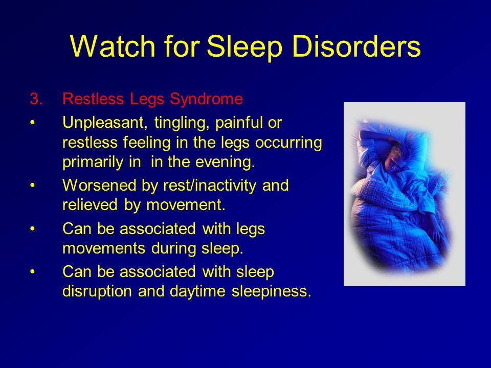 Watch for Sleep Disorders