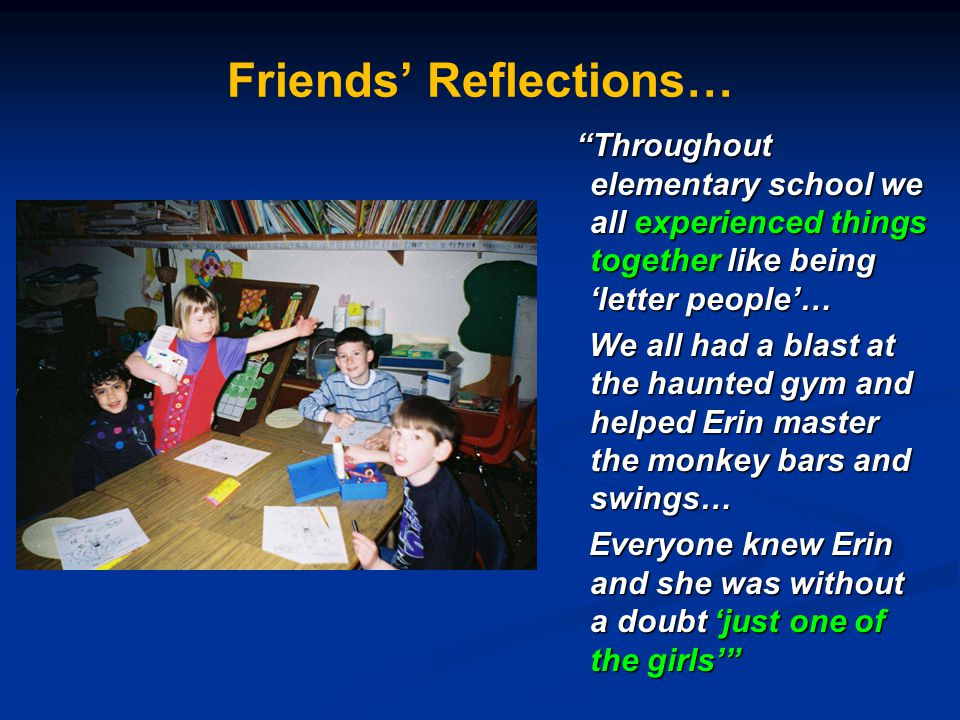 Friends' Reflections…