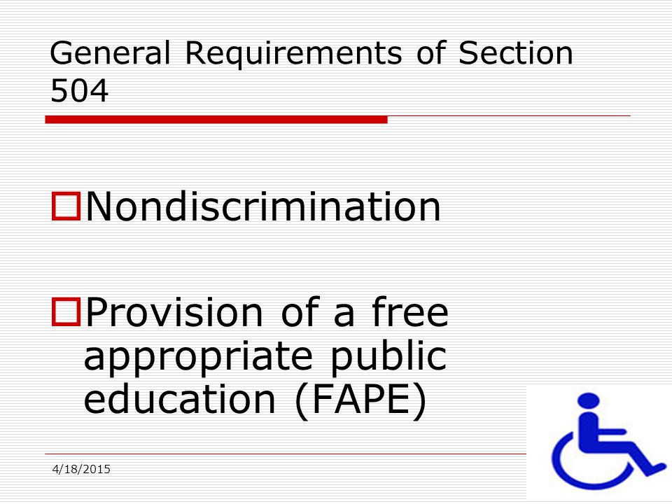 General Requirements of Section 504