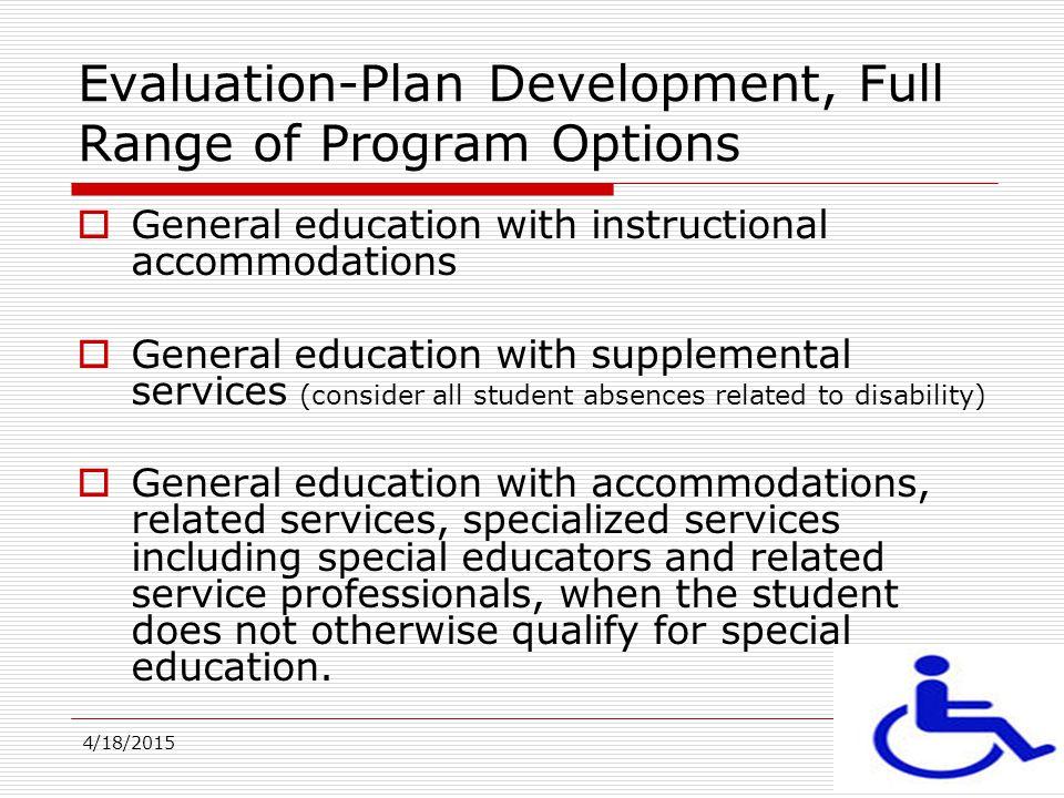 Evaluation-Plan Development, Full Range of Program Options
