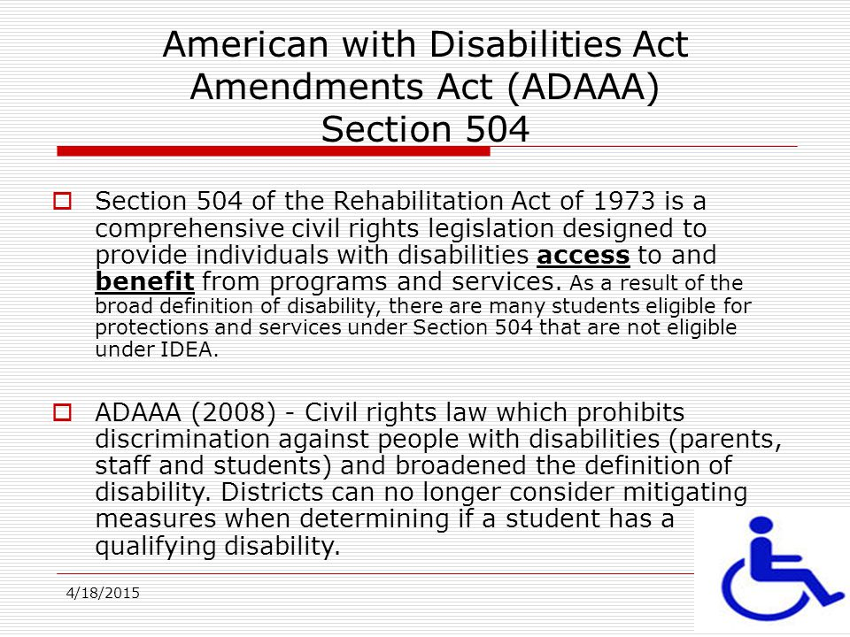 American with Disabilities Act Amendments Act (ADAAA) Section 504