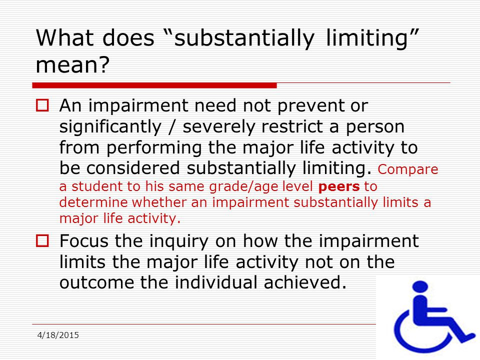 What does substantially limiting mean