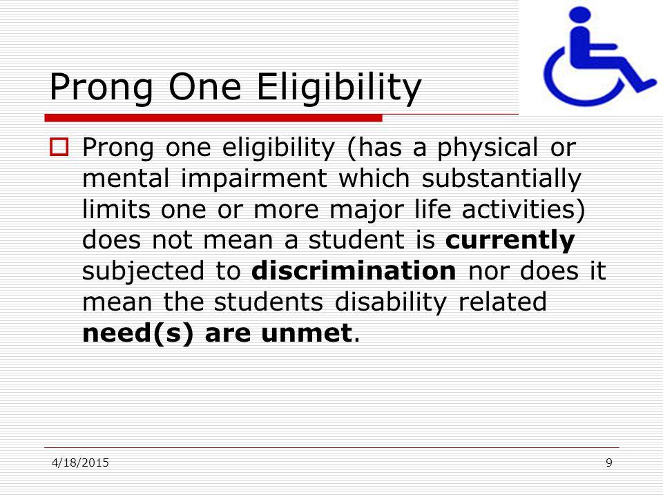 Prong One Eligibility
