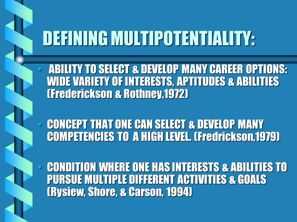 DEFINING MULTIPOTENTIALITY: