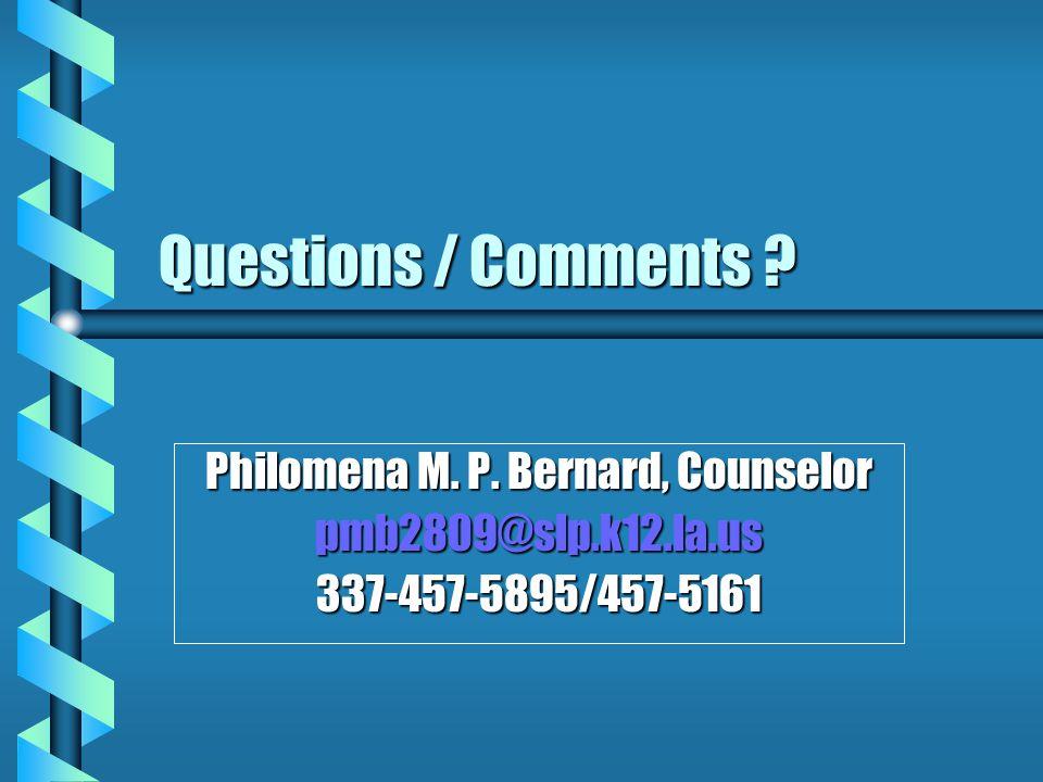 Philomena M. P. Bernard, Counselor