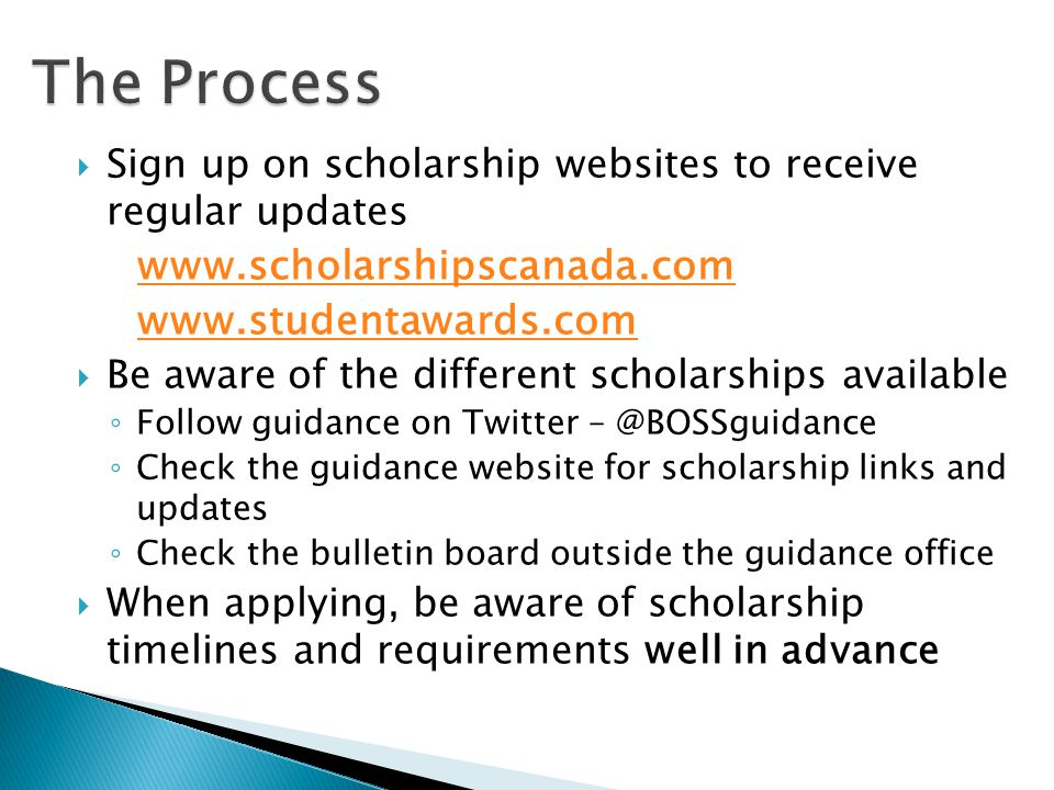 The Process www.scholarshipscanada.com www.studentawards.com
