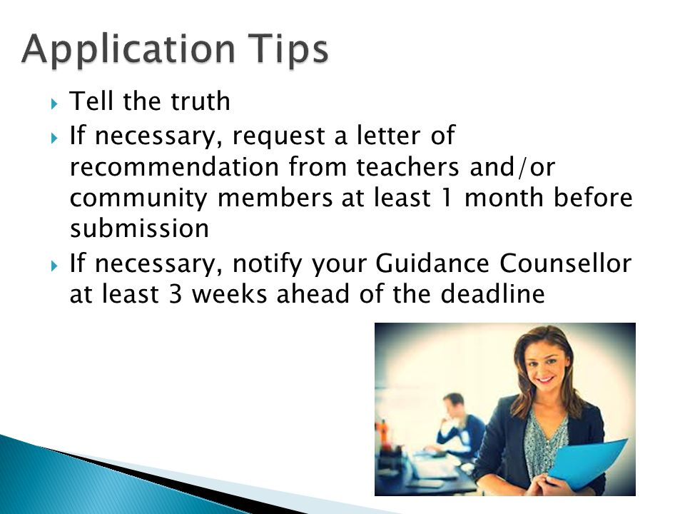 Application Tips Tell the truth