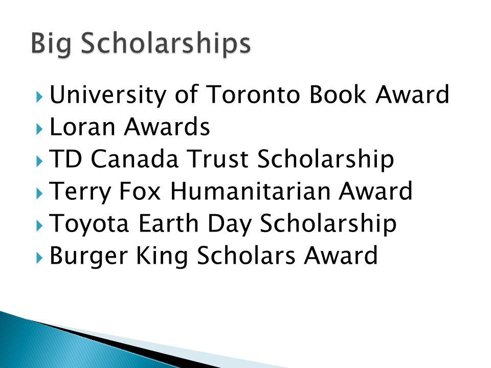 Big Scholarships University of Toronto Book Award Loran Awards