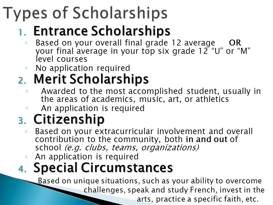 Types of Scholarships Entrance Scholarships Merit Scholarships
