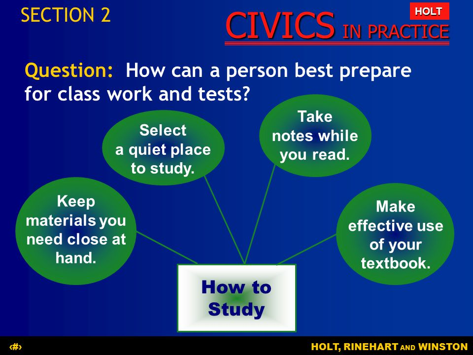 Question: How can a person best prepare for class work and tests