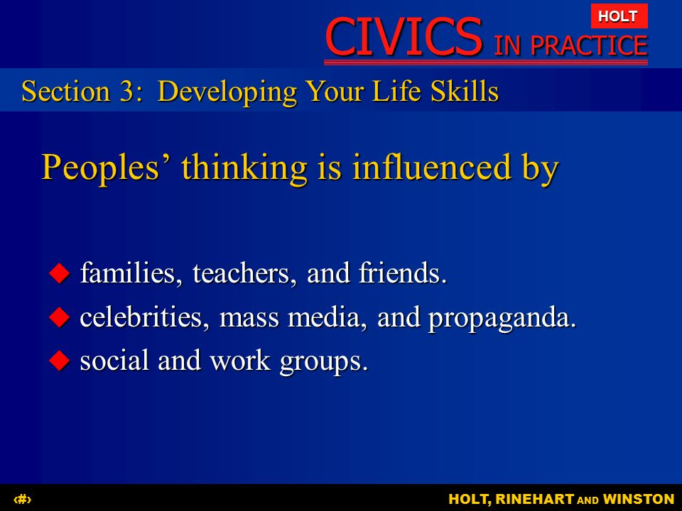Peoples' thinking is influenced by