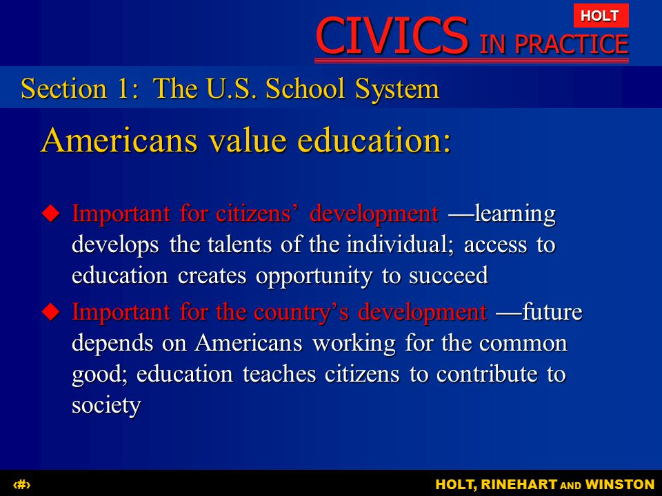 Americans value education: