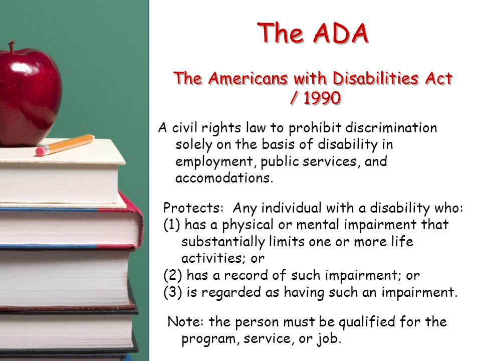 americans with disability act of 1990 This page provides an overview of the americans with disabilities act  act (ada) was passed july 26, 1990 as  to the 43 million americans with disabilities.
